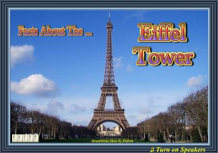 PowerPoint Show by Andrew ♫ Turn on Speakers A woman tried to commit suicide from the Eiffel Tower, landed on a car and later married the person who.
