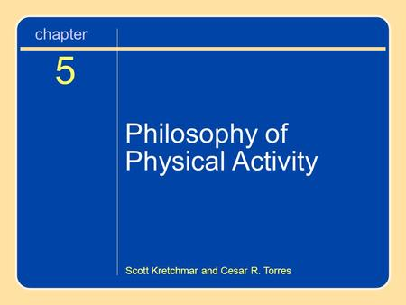 Chapter 5 Philosophy of Physical Activity