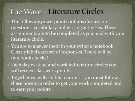 The Wave – Literature Circles