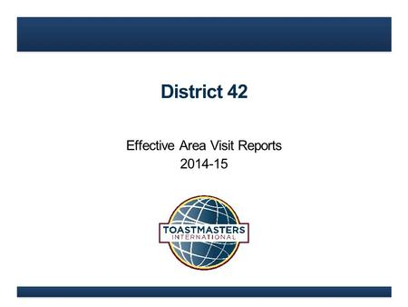 District 42 Effective Area Visit Reports 2014-15.
