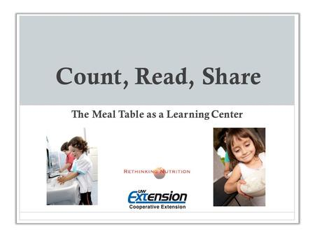 Count, Read, Share The Meal Table as a Learning Center.