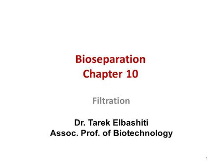 Bioseparation Chapter 10