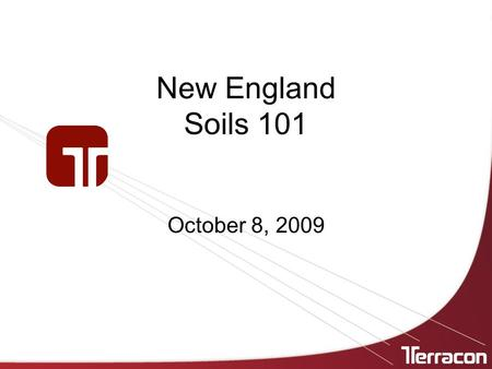 New England Soils 101 October 8, 2009.