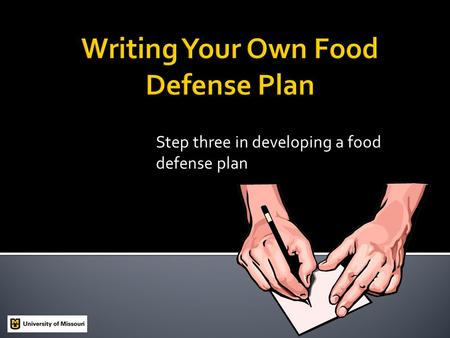 Step three in developing a food defense plan.  In 1984, members of an Oregon cult intentionally contaminated restaurant salad bars with Salmonella bacteria.