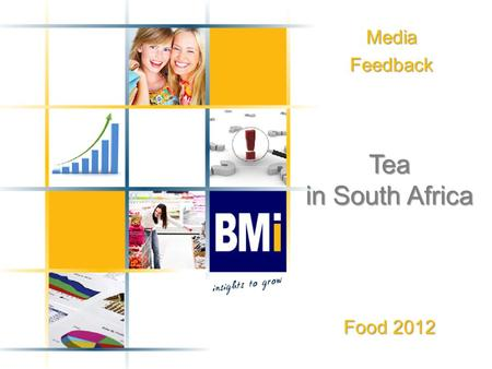 "MediaFeedback Tea in South Africa Food 2012. Product Definitions 2 ProductDefinition Black Tea Black tea is prepared from the evergreen ""Camellia sinensis"""