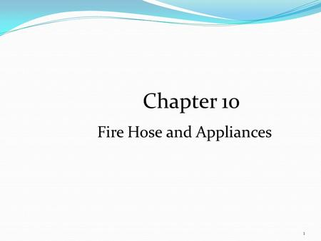 Fire Hose and Appliances