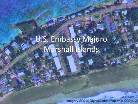 U.S. Embassy Majuro Marshall Islands. Master Navigators.