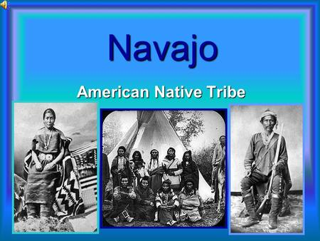 Navajo American Native Tribe.