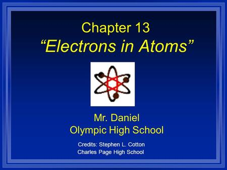 "Chapter 13 ""Electrons in Atoms"""
