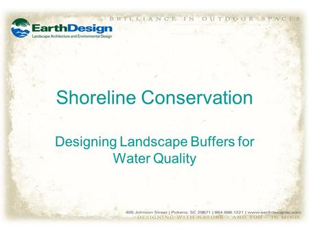 Shoreline Conservation Designing Landscape Buffers for Water Quality.