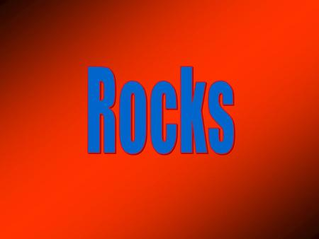 Aim: What are the three types of rocks? I. Rocks – made up of more than one mineral. Rocks are classified according to how they were formed. Igneous,