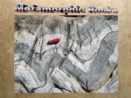 Metamorphic Rock Examples Quartzite Tough building material Anthracite Coal High quality, creates lots of energy when burned.