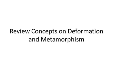 Review Concepts on Deformation and Metamorphism. Which statement regarding synclines is true? A. Limbs dip toward the axial plane where the oldest strata.