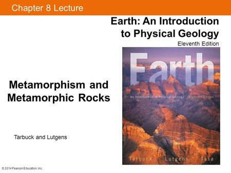 Metamorphism. Metamorphism Rock Environments Metamorphic Environments.
