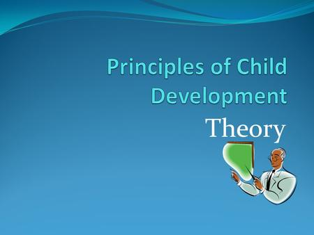 Principles of Child Development
