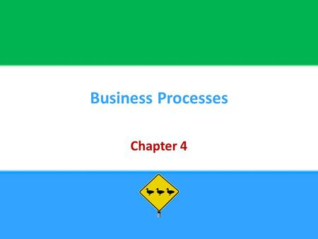 Business Processes Chapter 4.