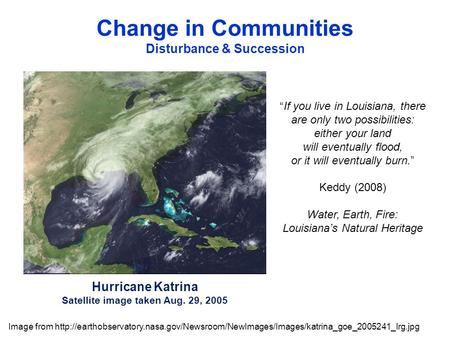 Hurricane Katrina Satellite image taken Aug. 29, 2005 Image from
