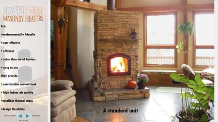Are: environmentally friendly cost effective efficient safer than metal heaters easy to use They provide: comfortable radiant heat high indoor air quality.