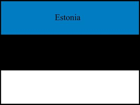 Estonia. Republic of Estonia is a country in Northern Europe. It is bordered to the north by the Gulf of Finland, to the west by the Baltic Sea, to the.