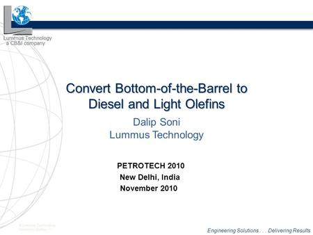 Convert Bottom-of-the-Barrel to Diesel and Light Olefins