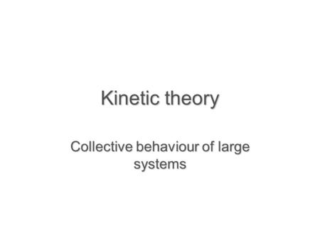 Collective behaviour of large systems