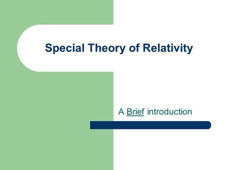 Special Theory of Relativity