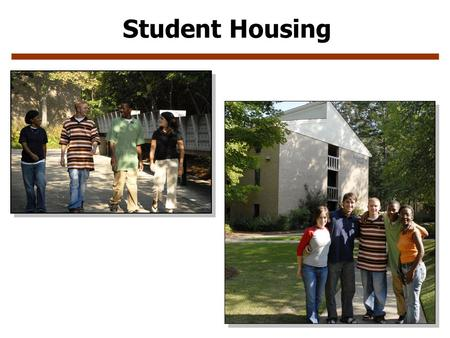 Student Housing.  A variety of extracurricular activities.  Living on campus allows students to connect with each other, and the University, in a way.