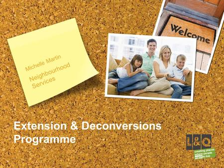 Michelle Martin Neighbourhood Services Extension & Deconversions Programme.