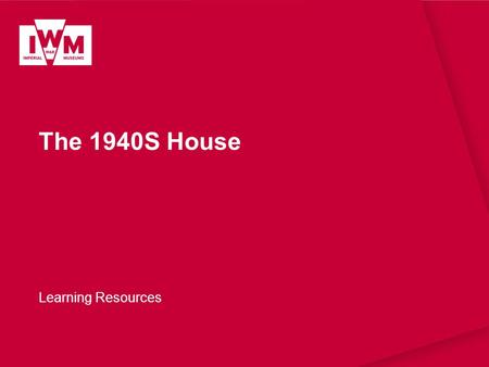 The 1940S House Learning Resources. The images in this resource can be freely used for non-commercial use in your classroom subject to the terms of the.