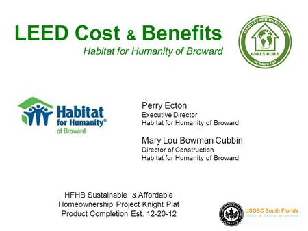 Action starts at home building sustainable neighborhoods for Benefits of leed