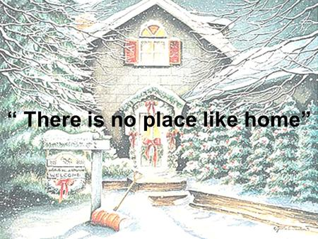 """ There is no place like home"". Hi, my name is Kristina. I live in a nice flat on the second floor. Its number is seven."