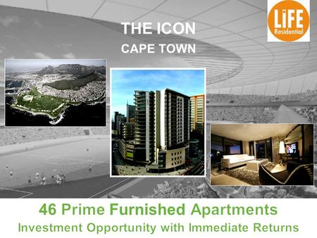 THE ICON CAPE TOWN. Location Prime position in the heart of the financial sector of Cape Town CBD. Investec, Absa, International Convention Centre and.