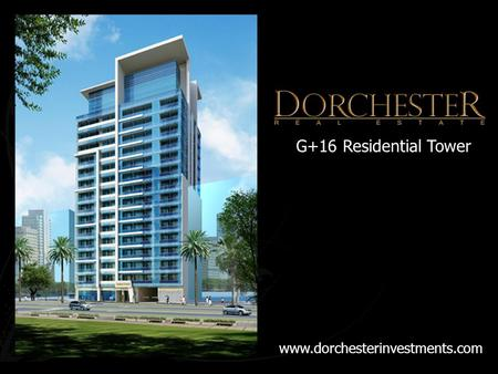 G+16 Residential Tower www.dorchesterinvestments.com.