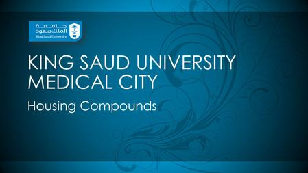 KING SAUD UNIVERSITY MEDICAL CITY Housing Compounds.