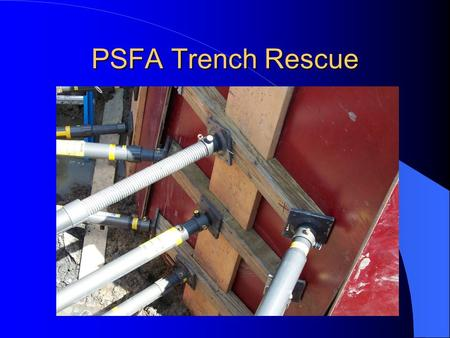 PSFA Trench Rescue.
