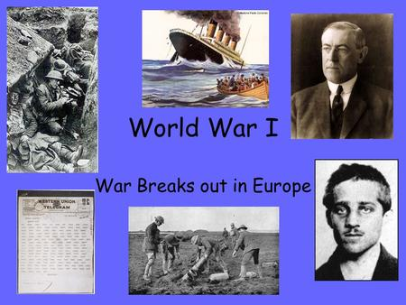 World War I War Breaks out in Europe. Vocabulary Militarism: the belief that a nation needs a large military Central Powers: an alliance of Austria-Hungary,