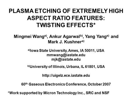 PLASMA ETCHING OF EXTREMELY HIGH ASPECT RATIO FEATURES:
