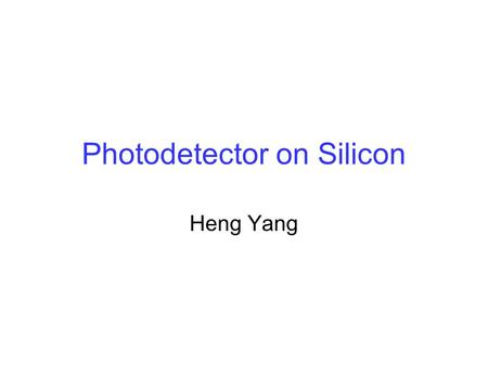 Photodetector on Silicon