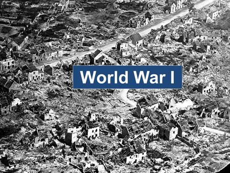 World War I. GENERAL INFORMATION ABOUT WWI Started on July 28, 1914 Ended November 11, 1918 Almost 8 million died because of the war – Russia having the.