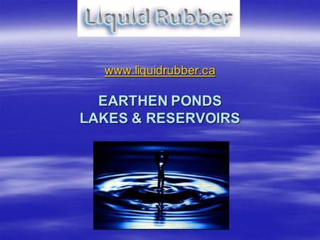 EARTHEN PONDS LAKES & RESERVOIRS