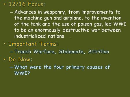 12/16 Focus: Important Terms: Do Now: