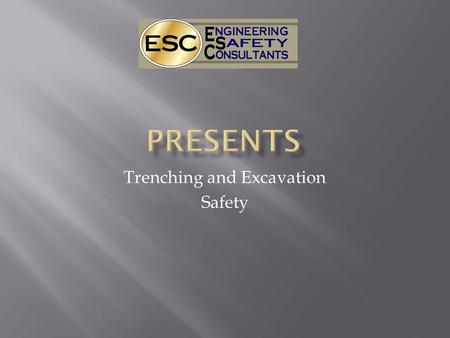 Trenching and Excavation Safety.  About 400 workers die in the U.S. every year and about 6500 are seriously injured in trenching and excavation related.
