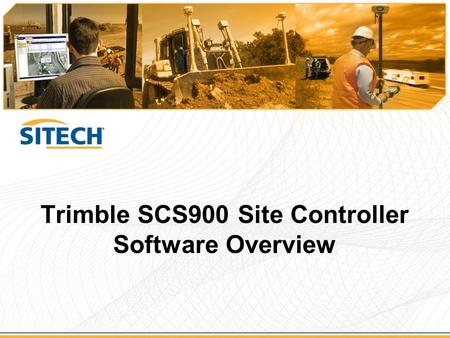 Trimble SCS900 Site Controller Software Overview