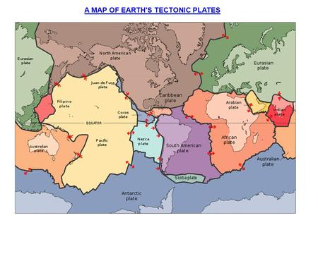 A MAP OF EARTH'S TECTONIC PLATES. DIVERGENT PLATE BOUNDARY: - Plates move away from the mid-ocean ridge due to the direction the convection currents.