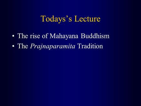 The Rise and Spread of Buddhism