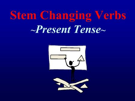 Stem Changing Verbs ~ Present Tense ~. Review *Remember = To conjugate most verbs in the present tense you simply take off the last two letters and add.