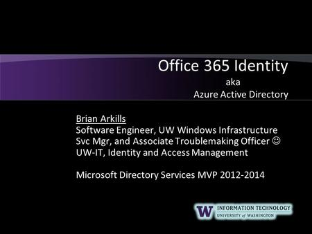 Office 365 Identity aka Azure Active Directory