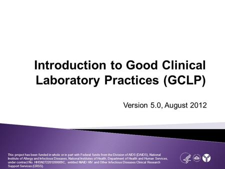 Introduction to Good Clinical Laboratory Practices (GCLP)