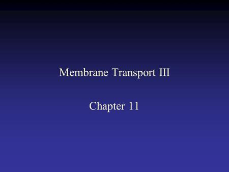 Membrane Transport III Chapter 11. Selectivity of a K + channel.