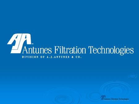 Antunes Water Filtration Technologies Introduces to You: